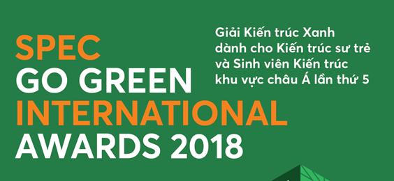 Khởi động giải thưởng Kiến trúc xanh Quốc tế: Spec Go Green 2018
